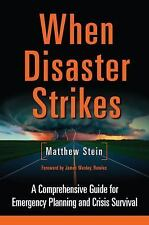 When Disaster Strikes : A Comprehensive Guide for Emergency Planning and...