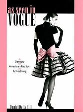 Costume Society of America Ser.: As Seen in Vogue : A Century of American...
