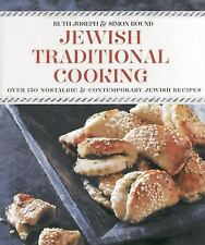 Jewish Traditional Cooking: Over 150 Nostalgic & Contemporary Recipes