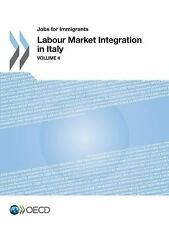 Jobs for Immigrants : Labour Market Integration in Italy (2014, Paperback)