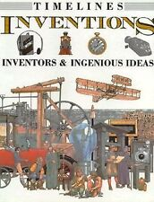 Inventions: Inventors & Ingenious Ideas (Timelines)-ExLibrary