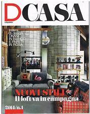 D CASA LA REPUBBLICA - N.1  2014 - LOFT IN CAMPAGNA - DIVANI E PARETI - RIGA