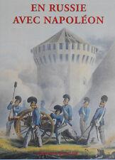 C1 NAPOLEON Faber du Faur CAMPAGNE DE RUSSIE 1812 Quatuor RELIE ILLUSTRE