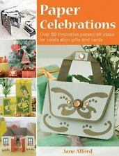 Paper Celebrations : Over 50 Innovative Papercraft Ideas for Celebration Gift...