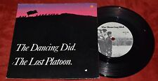 "THE DANCING DID ""LOST PLATOON / THE HUMAN CHICKEN"" 45 w/ PS STIFF BUY 136"