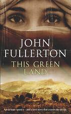 This Green Land, John Fullerton