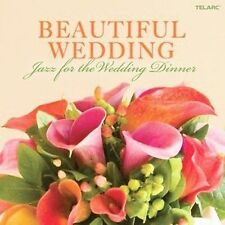 Beautiful Wedding: Jazz for the Wedding Dinner by Various Artists (CD, Feb-2009,