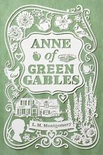Anne of Green Gables by L. M. Montgomery (2014, Hardcover)