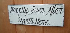 shabby vintage chic wedding HAPPILY EVER AFTER STARTS HERE  sign plaques
