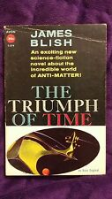 The Triumph of Time by James Blish 1958 SC First Edition Avon T-279