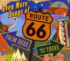 Even More Songs Of Route 66: From Here To There (2012, CD NEU)