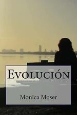 Evolucion by Mónica Moser (2014, Paperback)