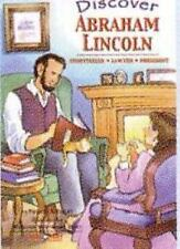 Discover Abraham Lincoln: Storyteller, Lawyer, President (Discovery Readers)