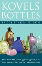 Kovels' Bottles Price List: 13th Edition