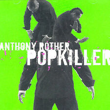 Popkiller Rother, Anthony Music-Good Condition