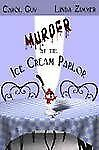 Murder at the Ice Cream Parlor