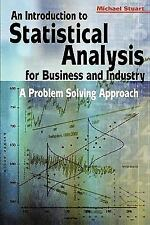 An Introduction to Statistical Analysis for Business and Industry: A Problem Sol