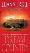 Dream Country by Luanne Rice (2002, Paperback)