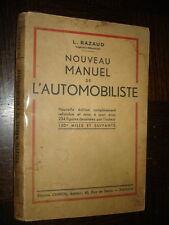 NOUVEAU MANUEL DE L'AUTOMOBILISTE - L. Razaud 1944