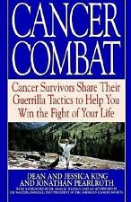 Cancer Combat: Cancer Survivors Share Their Guerrilla Tactics to Help You Win th