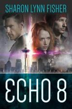Echo 8 by Fisher, Sharon Lynn