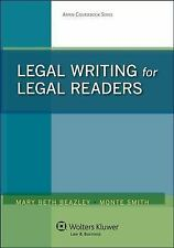 Legal Writing for Legal Readers by Monte Smith, Mary Beth Beazley and Michael...