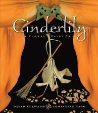 Cinderlily: A Floral Fairy Tale