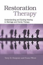 Restoration Therapy : Understanding and Guiding Healing in Marriage and...
