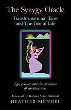 The Syzygy Oracle - Transformational Tarot and the Tree of Life: EGO, Essence...