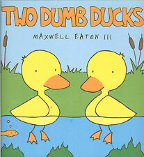 Two Dumb Ducks - get even for being bullied by sea gulls, NEW HB