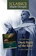 The TAN Guide to Dark Night of the Soul : Saint John of the Cross by Saint...