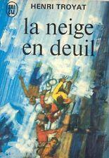 La neige en deuil // Henri TROYAT / Académie Française // Primé