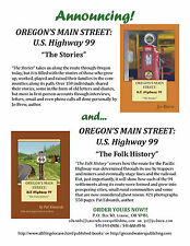 OREGON'S MAIN STREET: U.S. Highway 99 - SET OF 2 BOOKS. Autographed by authors