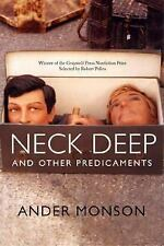 Neck Deep and Other Predicaments: Essays, , Monson, Ander, Excellent, 2007-01-23