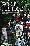 Food Justice (Food, Health, and the Environment) by Gottlieb, Robert, Joshi, An