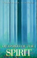 Excellent, Outposts of the Spirit, William Justice, Richard Leviton, George. E.