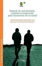 Manual de Psicoterapia Cognitivo-Conductual para Trastornos de la Salud by...