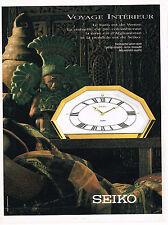 PUBLICITE ADVERTISING 094  1991  SEIKO   pendulette  VOYAGE INTERIEUR