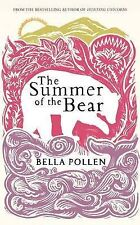 The Summer of the Bear, Bella Pollen