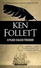 A Place Called Freedom by Ken Follett (1996, Paperback)