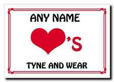 Love Heart Tyne And Wear Personalised Jumbo Magnet