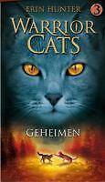 Warrior Cats / 3 Geheimen / druk 1 von Erin Hunter (2010, Gebunden)