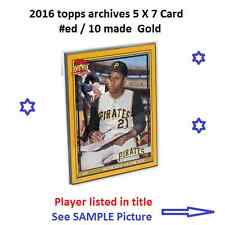 #51 Tony Perez Reds HOF 2016 Topps Archives 1953 GOLD Version 5x7 #ed/10 made
