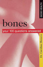 Good Health Bones: Your 100 Questions Answered,Dr. Caroline Shreeve,New Book mon
