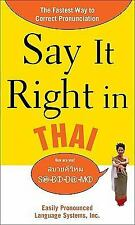 Say It Right in Thai: The Fastest Way to Correct Pronunciation (Say It Right! Se