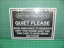 A Shed, train room, sign British Railways 'quiet please' new 2016 design
