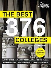 The Best 376 Colleges, 2012 Edition (College Admissions Guides)