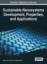Sustainable Nanosystems Development, Properties, and Applications (2016,...
