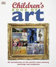 NEW - Children's Book of Art by DK Publishing