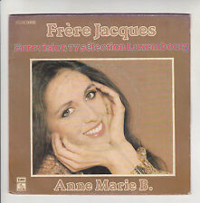 Anne Marie B. 45T FRERE JACQUES Eurovision 1977 Luxembourg BEBE CHAT -PATHE RARE